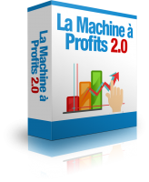 La Machine à Profits 2.0